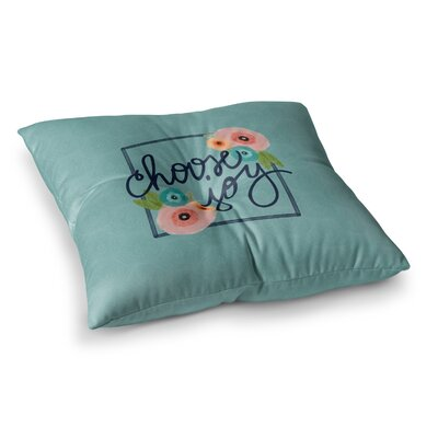 Noonday Design Choose Joy (Floral) Digital Square Floor Pillow Size: 26 x 26