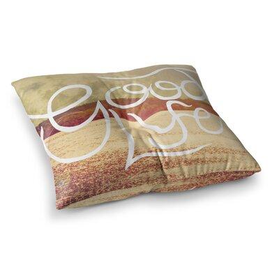 Rachel Burbee Good Life Tan Square Floor Pillow Size: 26 x 26