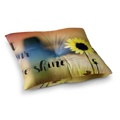 Robin Dickinson Let Your Love Shine Photography Square Floor Pillow Size: 26 x 26