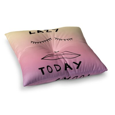 Vasare Nar Lazy Today Typography Square Floor Pillow Size: 26 x 26, Color: Beige/Pink