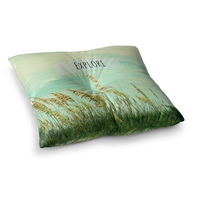 Robin Dickinson Explore Quote Square Floor Pillow Size: 26 x 26