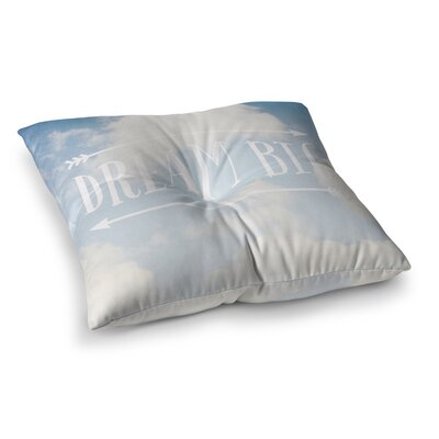 Susannah Tucker Dream Big Clouds Square Floor Pillow Size: 26 x 26