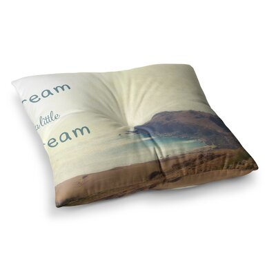 Sylvia Coomes Dream a Little Dream Photography Square Floor Pillow Size: 23 x 23
