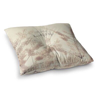 Robin Dickinson Oh What a Beautiful Life Digital Square Floor Pillow Size: 23 x 23