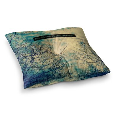 Robin Dickinson May All Your Dreams Come True Square Floor Pillow Size: 23 x 23