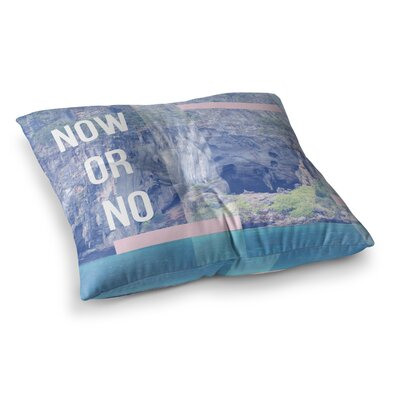 Vasare Nar Now Or No Mixed Media Square Floor Pillow Size: 23 x 23