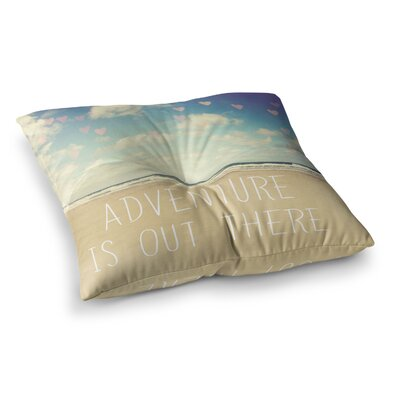 Sylvia Cook Adventure is Out There Square Floor Pillow Size: 26 x 26