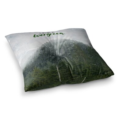Robin Dickinson I Dream in Evergreen Photography Square Floor Pillow Size: 26 x 26