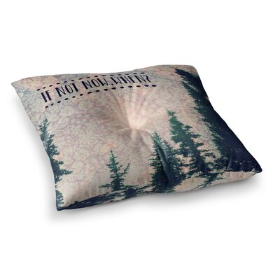 Robin Dickinson If Not Now; When? Tree Typography Square Floor Pillow Size: 26 x 26