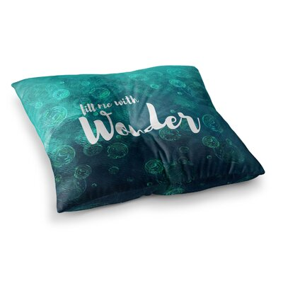 Suzanne Carter Wonder 2 Square Floor Pillow Size: 26 x 26