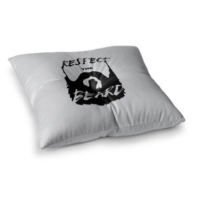 Juan Paolo Respect the Beard Typography Beard Square Floor Pillow Size: 26 x 26