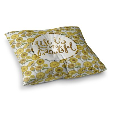 Pom Graphic Design Life Is Beautiful Typography Illustration Square Floor Pillow Size: 23 x 23