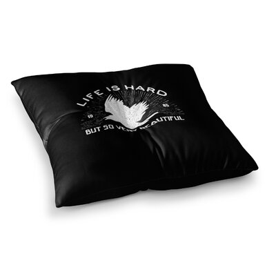 BarmalisiRTB Life Is Hard Typography Square Floor Pillow Size: 23 x 23