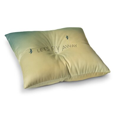 Richard Casillas Lets Fly Away Square Floor Pillow Size: 23 x 23