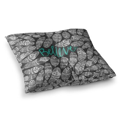 Pom Graphic Design Believe Square Floor Pillow Size: 23 x 23, Color: White/Gray