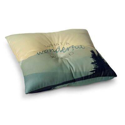 Robin Dickinson What a Wonderful World Square Floor Pillow Size: 23 x 23