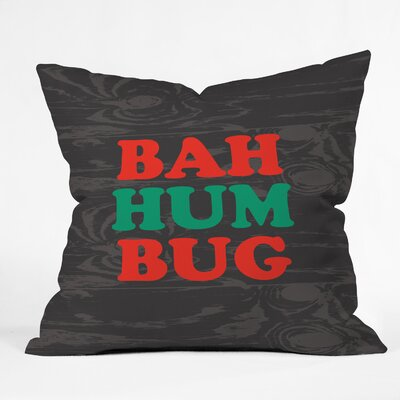 Zoe Wodarz Bah Humbug Throw Pillow Size: 16 x 16
