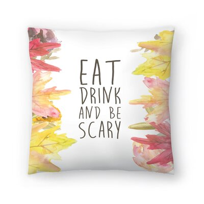 Jetty Printables Eat Drink and be Scary Halloween Print Throw Pillow Size: 14 x 14