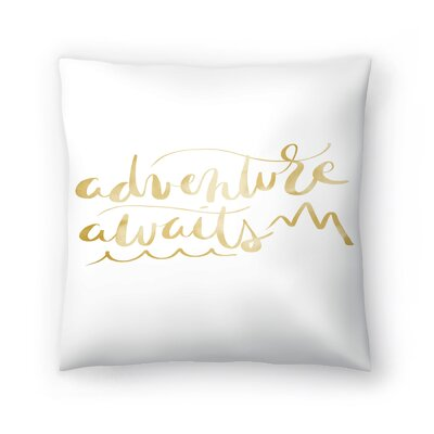 Jetty Printables Adventure Awaits Typography Throw Pillow Size: 20 x 20