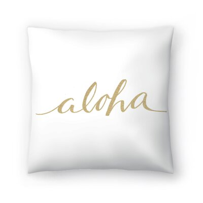 Jetty Printables Aloha Typography Throw Pillow Size: 16 x 16
