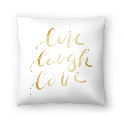 Jetty Printables Live Laugh Love Typography Throw Pillow Size: 20 x 20