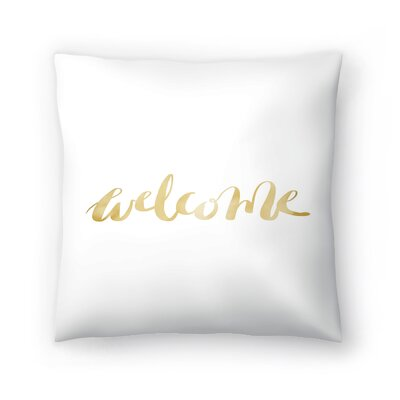 Jetty Printables Welcome Typography Throw Pillow Size: 16 x 16