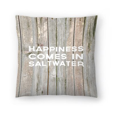 Jetty Printables Happiness Comes in Saltwater Wood Throw Pillow Size: 20 x 20