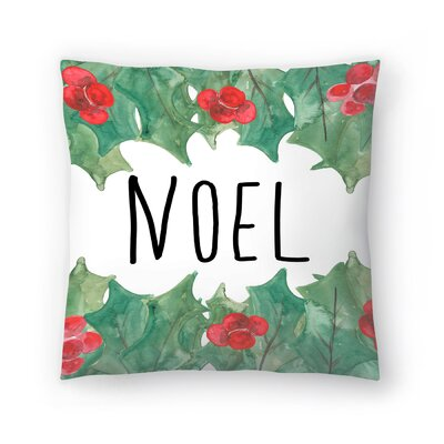 Jetty Printables Noel with Holly Throw Pillow Size: 18 x 18