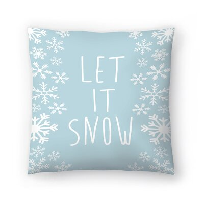 Jetty Printables Let It Snow Throw Pillow Size: 16 x 16