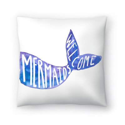 Jetty Printables Mermaids Welcome Sign Throw Pillow Size: 18 x 18
