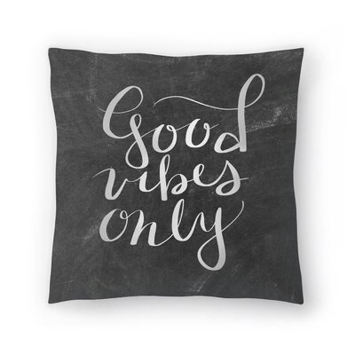 Jetty Printables Chalkboard Good Vibes Typography Throw Pillow Size: 16 x 16