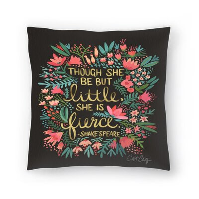 Cat Coquillette Little and Fierce Throw Pillow Size: 16 x 16