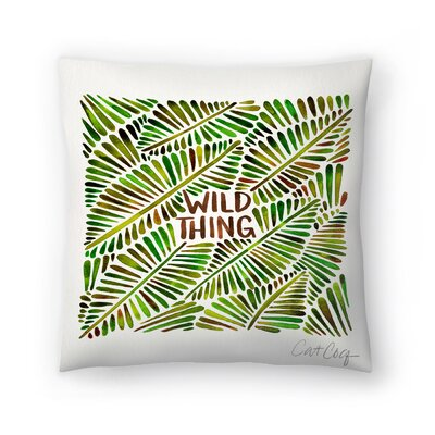 Cat Coquillette Wild Thing Throw Pillow Size: 18 x 18