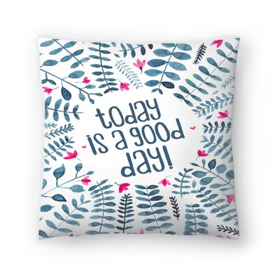 Elena ONeill Today is a Good Day Floral Throw Pillow Size: 20 x 20