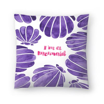Elena ONeill Im a Mermaid Throw Pillow Size: 18 x 18