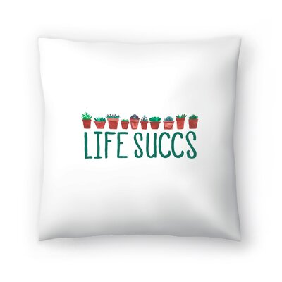 Elena ONeill Life Succs Throw Pillow Size: 20 x 20