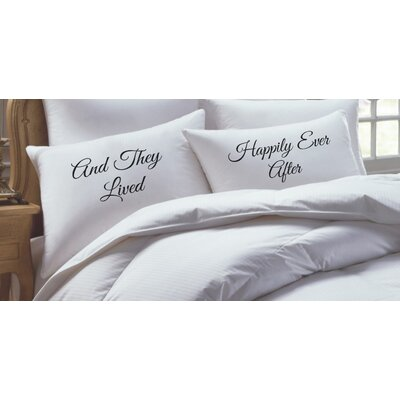 2 Piece And They Lived Happily Ever After His Hers Pillowcase Set