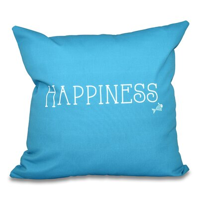 Mae Coastal Happiness Throw Pillow Size: 26 H x 26 W, Color: Turquoise