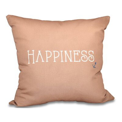 Mae Coastal Happiness Throw Pillow Size: 18 H x 18 W, Color: Taupe