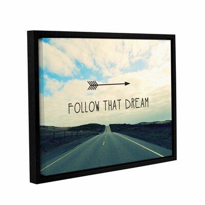 """Follow That Dream Framed Graphic Art Size: 32"""" H x 48"""" W x 2"""" D LTRN7009 30807238"""