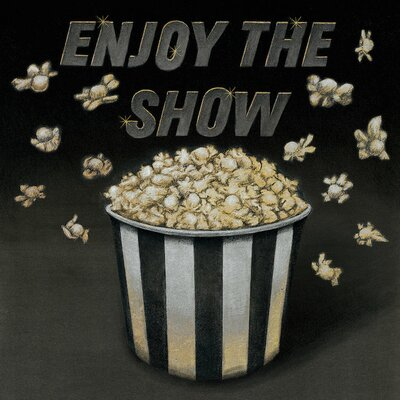Enjoy the Show Graphic Art on Wrapped Canvas