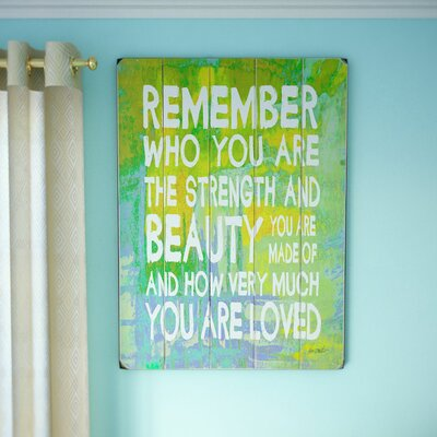 Remember Who You Are Textual Art Size: 16