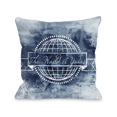 Raze The World Is Yours Throw Pillow Size: 16 H x16 W x 3 D
