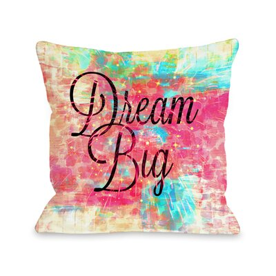 Apoch Dream Big Leopard by Julia Di Sano Throw Pillow Size: 18 H x18 W x 3 D