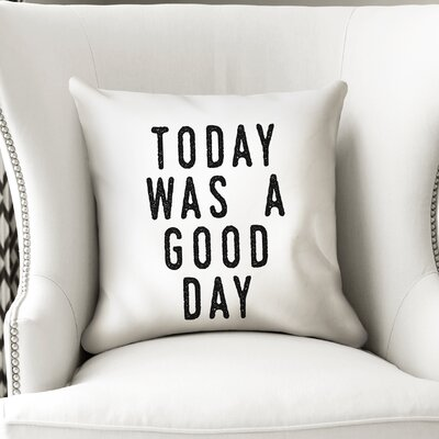 Charlize Was A Good Day Throw Pillow Size: 18 x 18