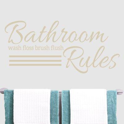 Bathroom Rule Wall Decal Color: Beige