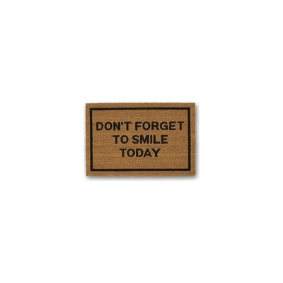 Dont Forget to Smile Today Coir Doormat