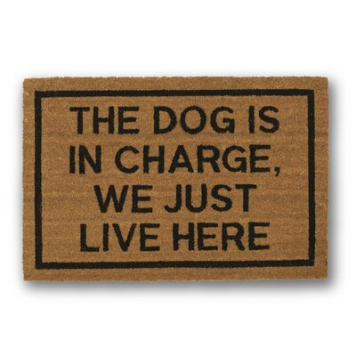The Dog is in Charge We Just Live Here Coir Doormat