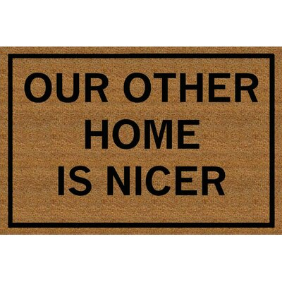 Our Other Home is Nicer Coir Doormat