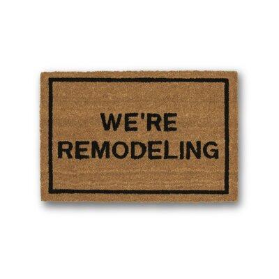 Were Remodeling Coir Doormat